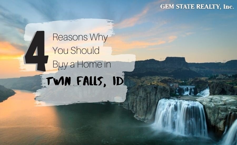 Reasons to buy a home in Twin Falls, ID